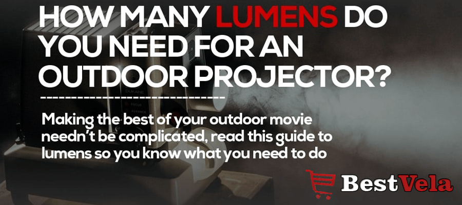 How Many Lumens Do I Need For a Projector | Perfect Guide