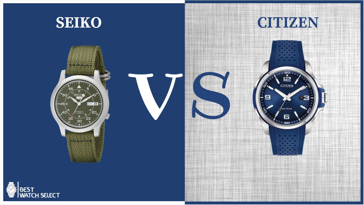 Seiko VS Citizen