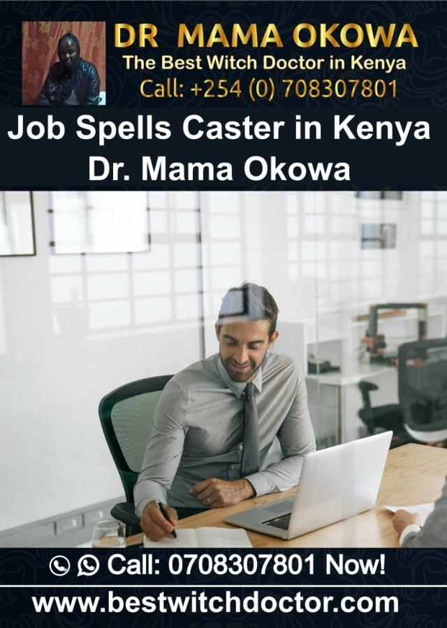 Job Spells Caster in Kenya Dr. Mama Okowa