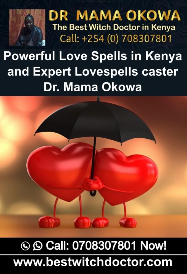 Powerful Love Spells in Kenya and Expert Lovespells caster Dr. Mama Okowa