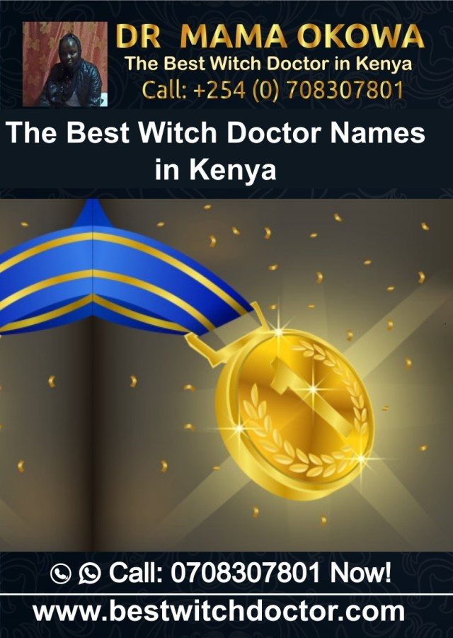 The Best Witch Doctor Names in Kenya