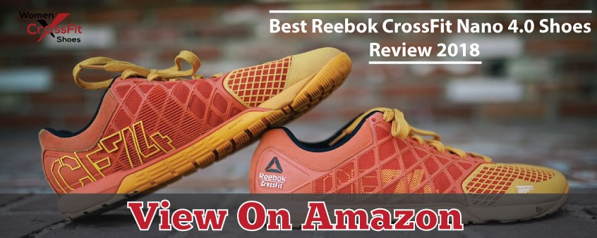 Best Reebok CrossFit Nano 4.0 Shoes Review 2019 e5ff73c4d9