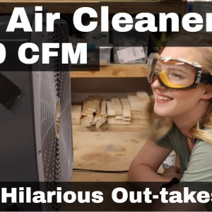 Air Cleaner (Shop Air Filtration System) Woodworking Shop 2021