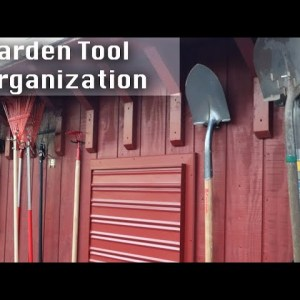 Garden Tool Storage and Organization Project