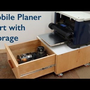 How To Build A Mobile Planer Cart with Storage Cabinet