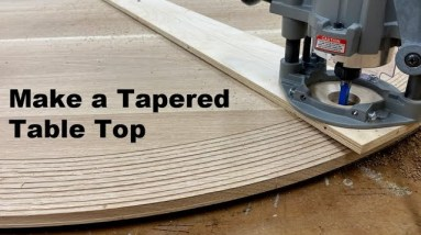 How To Make a Tapered Edge on a Table Top