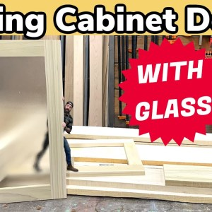 How to Make Wood Doors With Glass || Cabinet Doors DIY