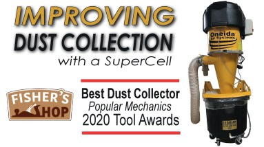 Shop Update: Improving Dust Collection with a SuperCell