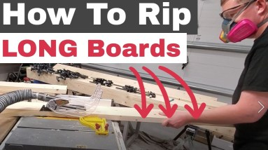 Woodworking: How To Rip Long Boards On A Table Saw (2021)