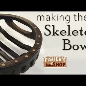 Woodworking: Making the Skeleton Bowl