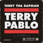 DOWNLOAD MUSIC: Terry Tha Rapman || Terry Pablo