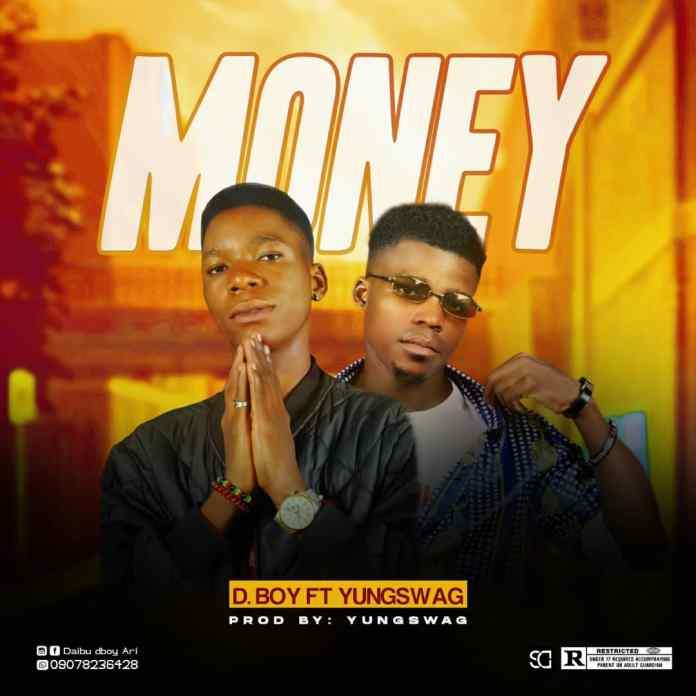 Music: D. Boy ft Yungswag — Money
