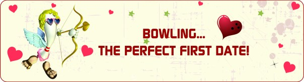 Bowling...The Perfect First Date