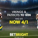 NFL Betting Double - Vikings & Patriots