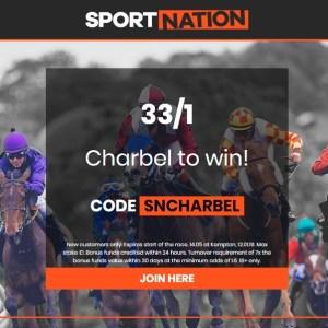 33/1 Charbel to win 14.05 Kempton Race Enhanced Odds Offer