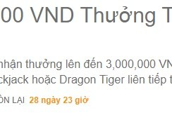 3,000,000 VND Thưởng Thắng Cược Liên Tiếp Mỗi Ngày