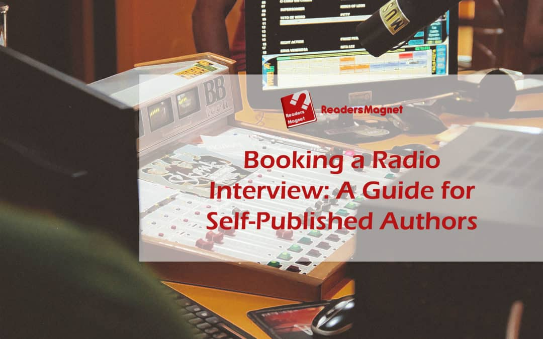 Booking a Radio Interview: A Guide for Self-Published Authors