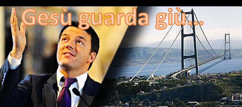 gesu-guarda-giu-renzi-ed-il-ponte-sullo-stretto
