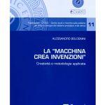 """La """"Macchina Crea Invenzioni"""" – Creatività e metodologia applicata."""