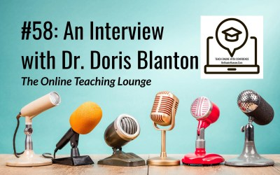 #58: Helping Online Students, an Interview with Dr. Doris Blanton