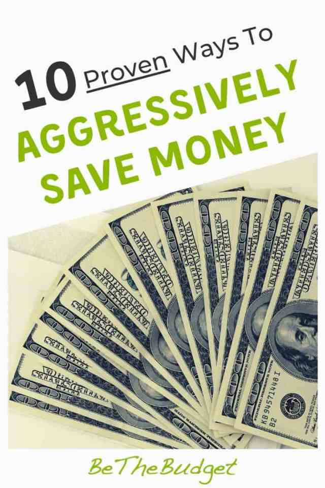 26 Proven Ways To Aggressively Save Money  Be The Budget