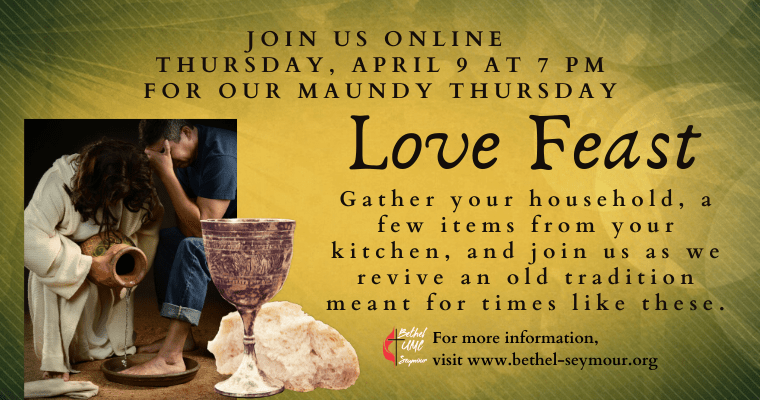 Holy Week: Maundy Thursday Love Feast Online