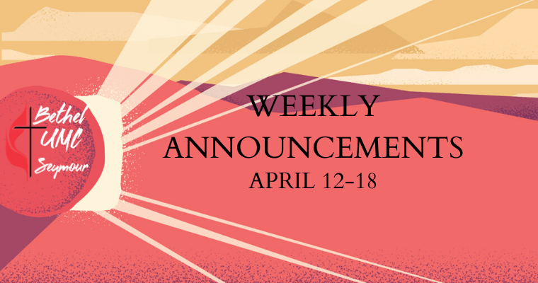 Weekly Announcements – April 12-18