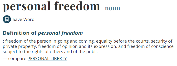 personal freedom: freedom of the person in going and coming, equality before the courts, security of private property, freedom of opinion and its expression, and freedom of conscience subject to the rights of others and of the public