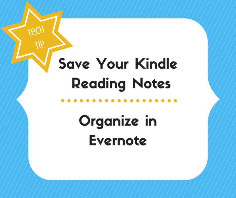 Save Your Kindle Reading Notes — Organize in Evernote
