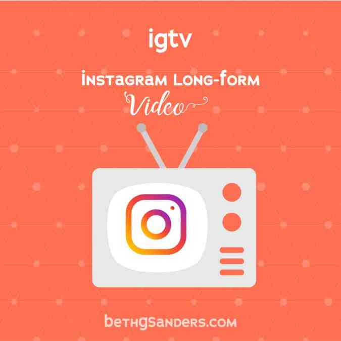 Instagram Video: IGTV and What to Do With It