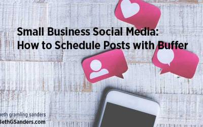 Small Business Social Media: How to Schedule Posts with Buffer
