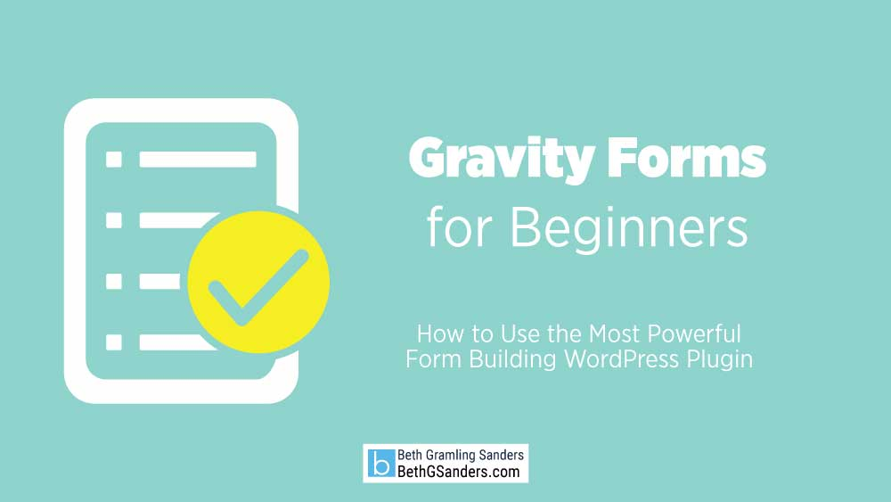Gravity Forms for Beginners