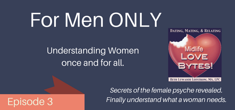understanding women podcast episode 3