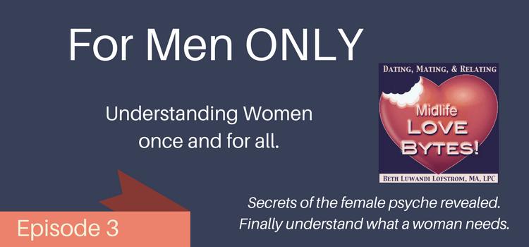 understanding women podcast episode 3