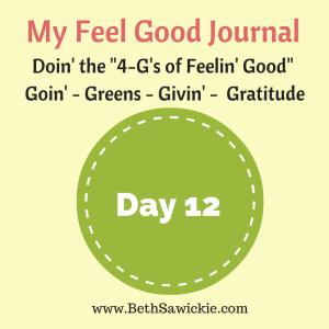 Day 12 of my feel good journal http://www.BethSawickie.com