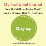 My Feel Good journal - Day 14 http://www.BethSawickie.com