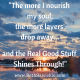"""""""The more I nourish my soul, the more layers drop away and the real good stuff shines through"""" - Beth Sawickie Nourish my soul - Beth Sawickie http://bethsawickie.com/waiting-for-layers-to-peel-away"""