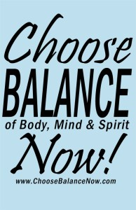 Choose Balance Now - www.ChooseBalanceNow.com