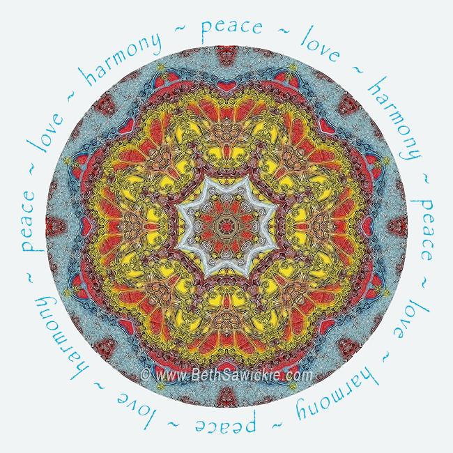 Peace Love Harmony Mandala by Beth Sawickie http://www.bethsawickie.com/peace-love-harmony-mandala