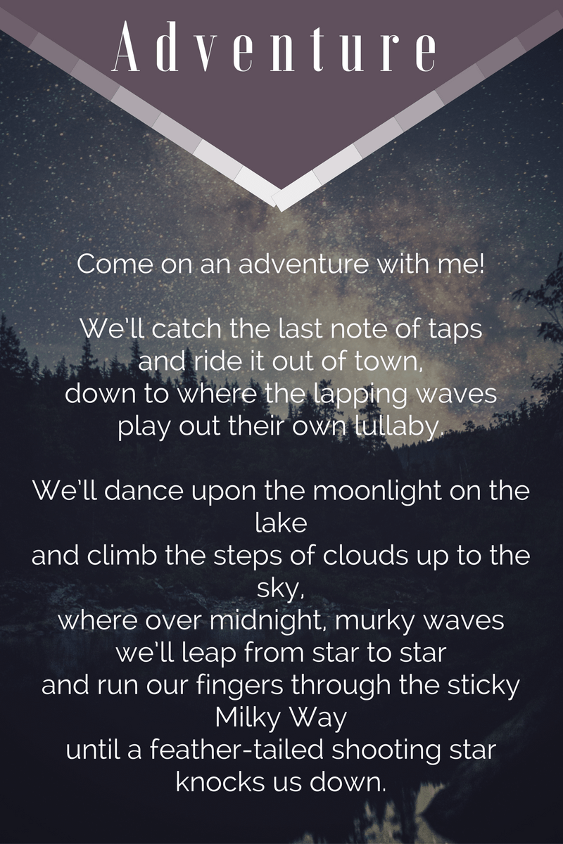 Adventure by Beth Wangler | Come on an adventure with me! We'll catch the last note of taps and ride it out of town...-Beth Wangler