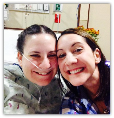 My sister, Steph, and I at our girls night in at the hospital