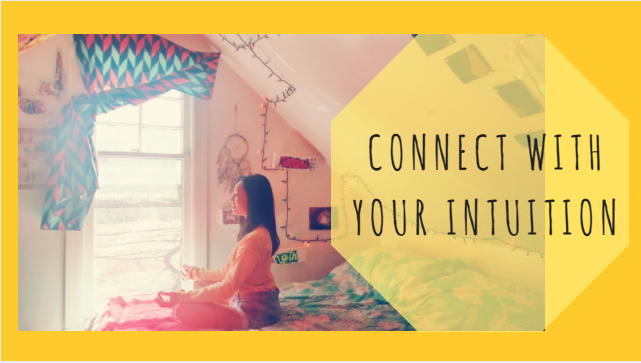 Connect w your Intuition