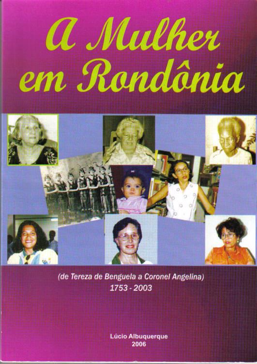 A MULHER EM RONDÔNIA - LÚCIO ALBUQUERQUE CAPA