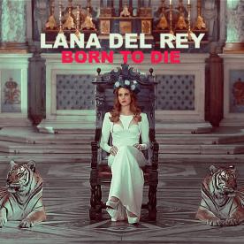 Lana Del Rey - Born To Die Video