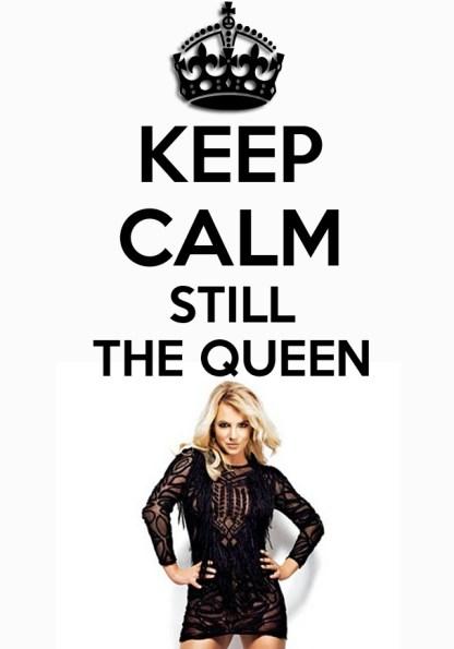 Keep Calm - Still The Queen