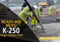harga beton cor ready mix k-250