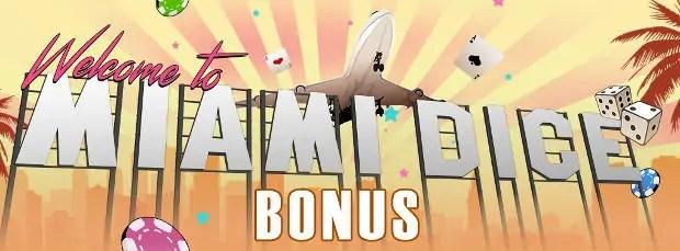 miami dice bonus