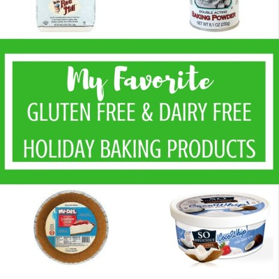 My Favorite Things for Dairy Free & Gluten Free Baking