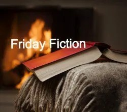 Friday Fiction