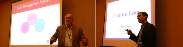 Peter Ward and Wallace Hopp sharing thoughts on the future of Lean Six Sigma at POMS 2013